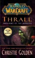World of Warcraft: Thrall: Twilight of the Aspects - Golden Christie