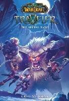 World of Warcraft: Traveler: The Spiral Path-Weisman Greg