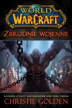 World of Warcraft: Zbrodnie wojenne - Golden Christie