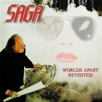 Worlds Apart Revisited-Saga