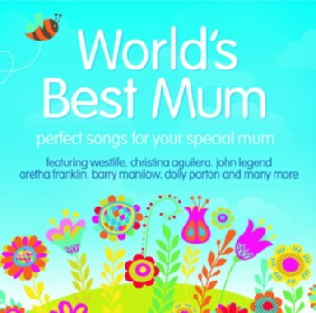 Worlds Best Mum - Various Artists