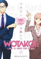 Wotakoi: Love Is Hard For Otaku 1-Fujita