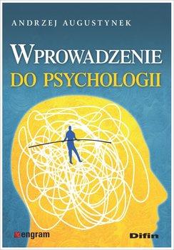 Wprowadzenie do psychologii-Augustynek Andrzej
