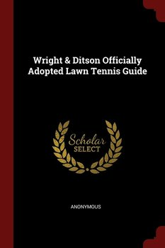 Wright & Ditson Officially Adopted Lawn Tennis Guide-Anonymous