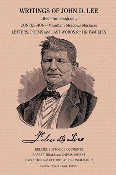 Writings of John D. Lee - Lee John Doyle
