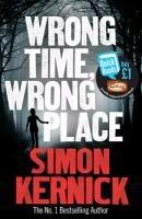 Wrong Time, Wrong Place-Kernick Simon