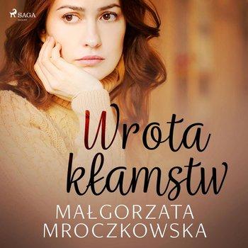 Wrota kłamstw-Mroczkowska Małgorzata