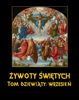 Wrzesień. Żywoty Świętych Pańskich. Tom 9-Hozakowski Władysław