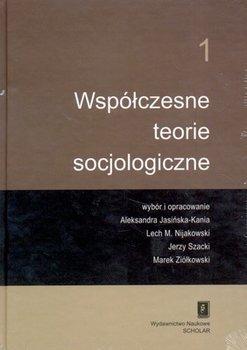 Współczesne teorie socjologiczne.Tom I-II-Opracowanie zbiorowe