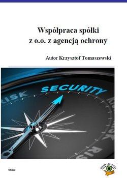 Współpraca spółki z o.o. z agencją ochrony                      (ebook)