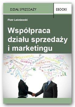 Współpracowanie działu sprzedaży i marketingu                      (ebook)