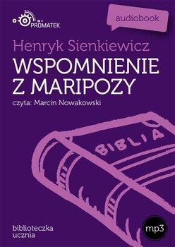 Wspomnienia z Maripozy-Sienkiewicz Henryk