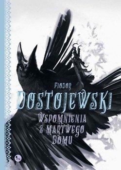 Wspomnienia z martwego domu-Dostojewski Fiodor