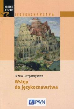 Wstęp do językoznawstwa-Grzegorczykowa Renata