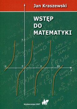 Wstęp do matematyki-Kraszewski Jan
