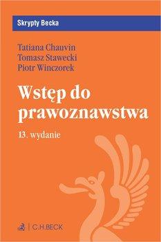 Wstęp do prawoznawstwa-Chauvin Tatiana, Stawecki Tomasz, Winczorek Piotr