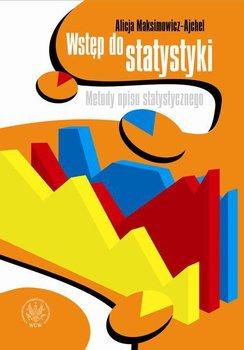 Wstęp do statystyki. Metody opisu statystycznego                      (ebook)