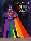 Wszystkie kolory świata-Opracowanie zbiorowe