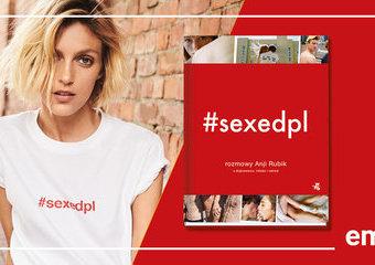Wszystko, co chcielibyście wiedzieć o seksie, ale boicie się zapytać – to możecie znaleźć w nowej książce Anji Rubik.
