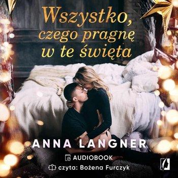 Wszystko, czego pragnę w te święta-Langner Anna
