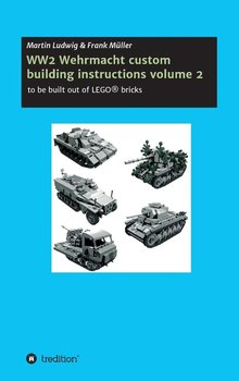 WW2 Wehrmacht custom building instructions volume 2 - Müller Frank