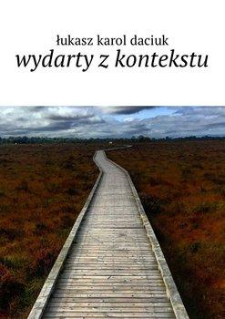 Wydarty zkontekstu-Daciuk Łukasz Karol