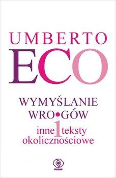 Wymyślanie wrogów-Eco Umberto