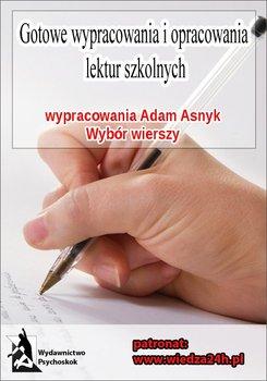 Wypracowania Adam Asnyk - wybór wierszy-Opracowanie zbiorowe