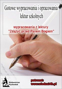 Wypracowania - Hanna Krall. Zdążyć przed Panem Bogiem-Opracowanie zbiorowe