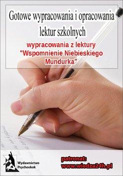 Wypracowania - W. Gomulicki. Wspomnienie niebieskiego mundurka-Opracowanie zbiorowe