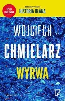 Wyrwa (wydanie specjalne)-Chmielarz Wojciech