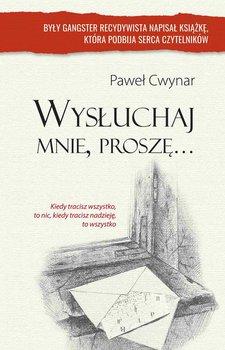 Wysłuchaj mnie, proszę...-Cwynar Paweł