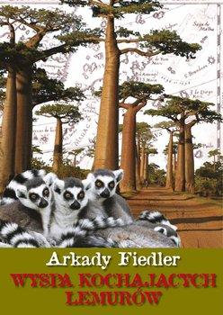 Wyspa kochających lemurów-Fiedler Arkady