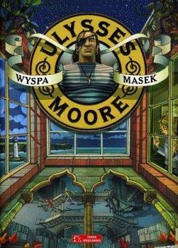 Wyspa masek. Ulysses Moore. Tom 4-Baccalario Pierdomenico