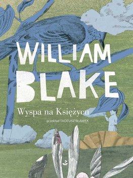 Wyspa na Księżycu-Blake William