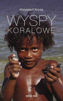 Wyspy Koralowe-Kryza Krzysztof