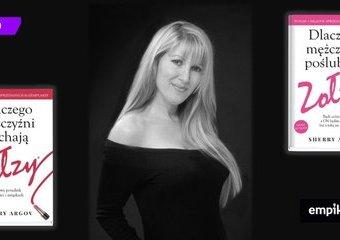 Wywiad z Sherry Argov, autorką książek o Zołzach