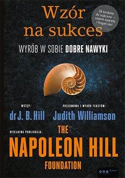Wzór na sukces. Wyrób w sobie dobre nawyki-Williamson Judith, Hill J.B.