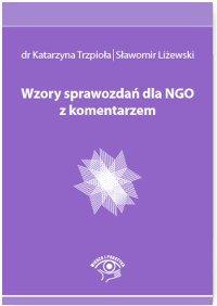 Wzory sprawozdań dla NGO z komentarzem-Trzpioła Katarzyna, Liżewski Sławomir