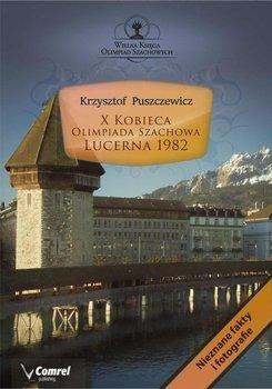 X Kobieca Olimpiada Szachowa. Lucerna 1982-Puszczewicz Krzysztof
