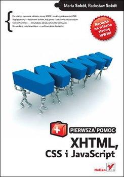 XHTML, CSS i JavaScript. Pierwsza pomoc-Sokół Maria, Sokół Radosław