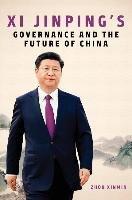 Xi Jinping's Governance and the Future of China-Xinmin Zhou