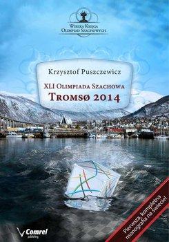 XLI Olimpiada Szachowa. Tromso 2014-Puszczewicz Krzysztof
