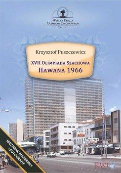 XVII Olimpiada Szachowa – Hawana 1966-Puszczewicz Krzysztof