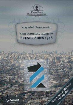 XXIII Olimpiada Szachowa. Buenos Aires 1978                      (ebook)