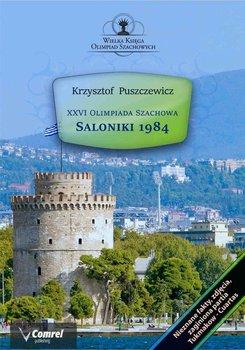 XXVI Olimpiada Szachowa - Saloniki 1984-Puszczewicz Krzysztof