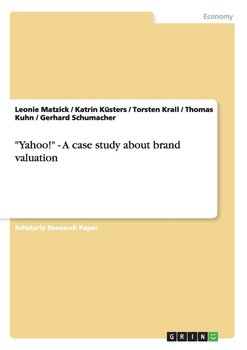 """Yahoo!"" - A case study about brand valuation - Kuhn Thomas"