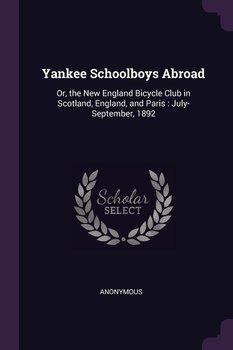 Yankee Schoolboys Abroad-Anonymous
