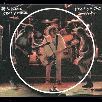 Year Of The Horse-Neil Young & Crazy Horse