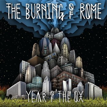 Year Of The Ox-The Burning Of Rome